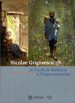Nicolae Grigorescu (1838-1907). Itinéraire d'un peintre roumain
