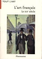 L'art français. Le XIXe siècle
