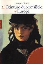 La Peinture du XIXe siècle en Europe