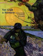 Van Gogh & Barbizon. Peintres français et néerlandais de la nature